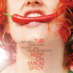 Zub-Keep on Smilin's Spicy